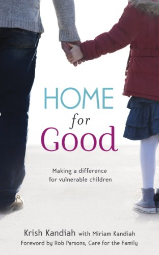 """Home for Goodby Krish Kandiah - """"A fantastic resource on a holistic approach from a Christian perspective on foster/adoptive care."""""""