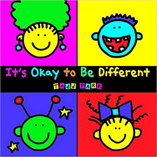 It's Okay To Be Different By Todd Parr - It's Okay to Be Different cleverly delivers the important messages of acceptance, understanding, and confidence in an accessible, child-friendly format.