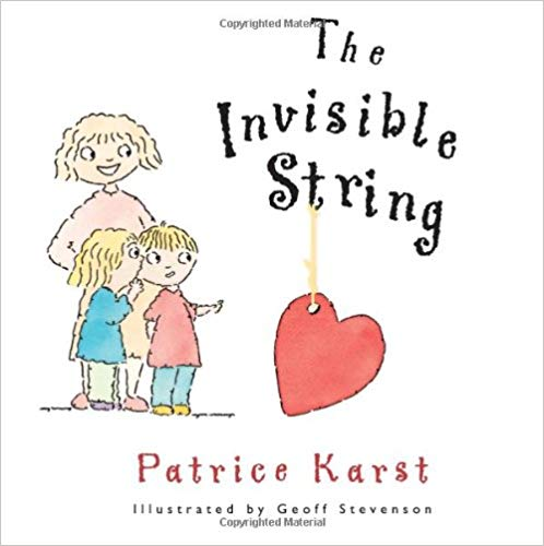 The Invisible String By Patrice Karst - The Invisible String is a heartwarming story that reassures children that even though they can't always be with a loved one, they're always in each other's hearts. Whenever a child thinks about a family member, the invisible string gives a tug. This book is an excellent way to begin the conversation about death. The gentle story illustrates that we are still connected by love even after someone passes.