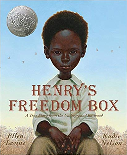Henry's Freedom Box: A True Story from the Underground Railroad By Ellen Levine - Henry Brown doesn't know how old he is. Nobody keeps records of slaves' birthdays. All the time he dreams about freedom, but that dream seems farther away than ever when he is torn from his family and put to work in a warehouse. Henry grows up and marries, but he is again devastated when his family is sold at the slave market. Then one day, as he lifts a crate at the warehouse, he knows exactly what he must do: He will mail himself to the North. After an arduous journey in the crate, Henry finally has a birthday -- his first day of freedom.