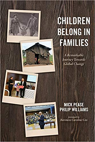 Children Belong in Families By Mick Pease - For too long, the world's lonely and vulnerable children have been forgotten and ignored. Millions of children are abandoned for a life on the streets or live with unsafe families or in soulless institutions. Now the tide is turning. Pioneers like Mick Pease and his remarkable charity SFAC lead a global movement for change. This insightful and uplifting book takes us on a journey that spans three decades and five continents. We meet judges and social workers, missionaries and aid workers, the children and families themselves. Mick asks tough questions, such as: Would you want your children in a safe family or in an institution? Would you want them to belong to something or to someone? He offers proven solutions for children separated from their families in widely different societies, from the hills of Myanmar to the sprawling cities of Brazil. SFAC supports measures to keep children in their families and communities or to find safe alternatives where this is not possible. The key is always the best interests of the child.