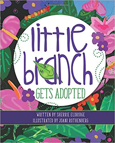 """Little Branch Gets Adopted By Sherrie Eldridge - Ever wonder how to """"talk adoption"""" with your adopted or foster child? Rest assured… you're not alone! Your heart breaks when considering the pre-adoption trauma your child endured. Should you encourage your child to talk about it? The good news is that you don't have to figure it all out. Let Little Branch lead you and your child into the complexities of adoption through his own story. As he shares his grief, loss, and joy, your child will identify and find new freedom to do the same when talking adoption with you."""